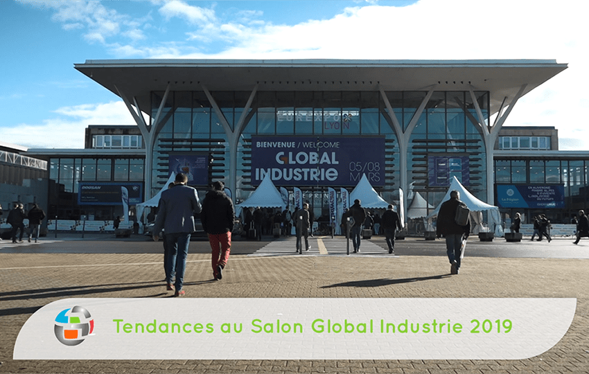 Tendances au salon Global industrie 2019